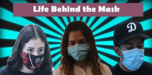 Life Behind the Mask